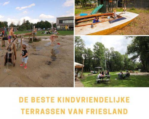 De beste kindvriendelijke terrassen van Friesland